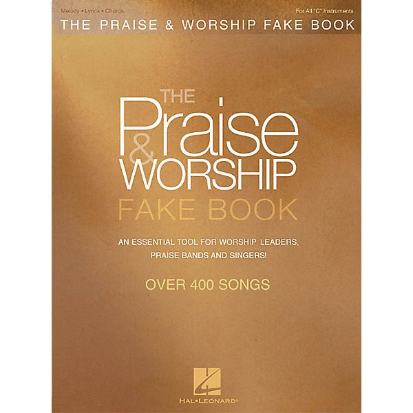 Hal Leonard The Praise & Worship Fake Book