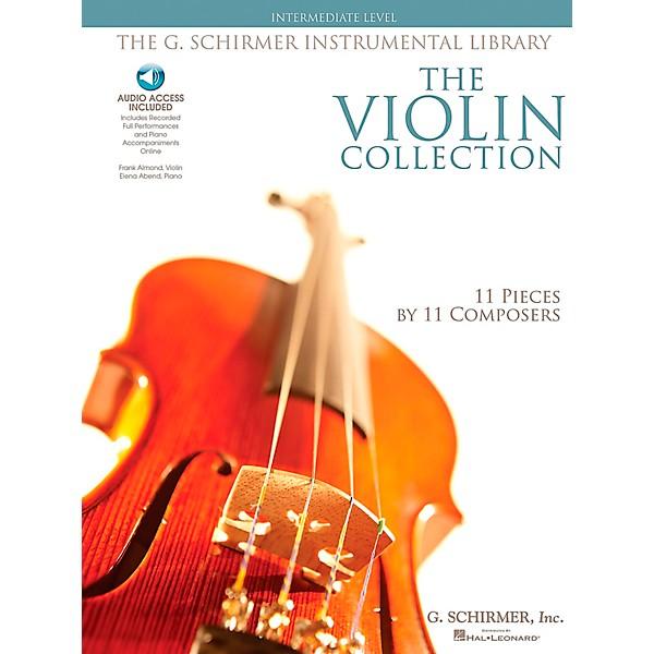 G  Schirmer The Violin Collection - Intermediate Violin / Piano G  Schirmer  Instrumental Library