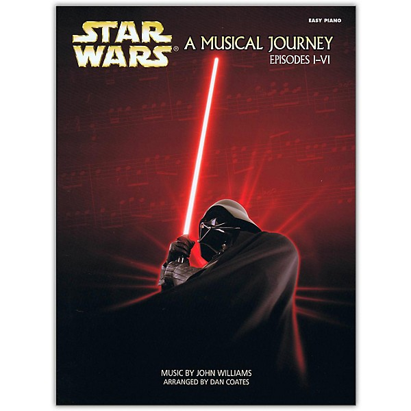 Star Wars A Musical Journey Easy Piano Episodes I-VI