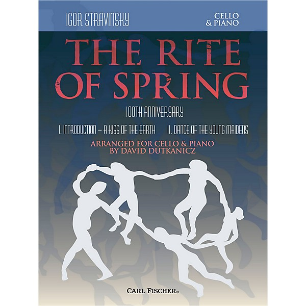 Carl Fischer Rite of Spring - Mvts  I & II for Cello & Piano