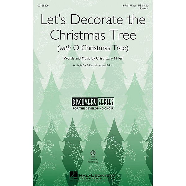 Hal Leonard Let's Decorate the Christmas Tree (with O Christmas Tree)  3-Part Mixed by Cristi Cary Miller
