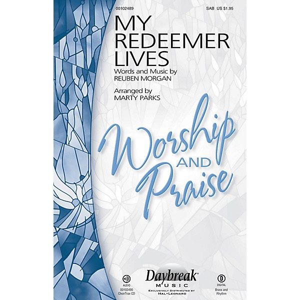 Daybreak Music My Redeemer Lives SAB by Hillsong arranged by Marty Parks