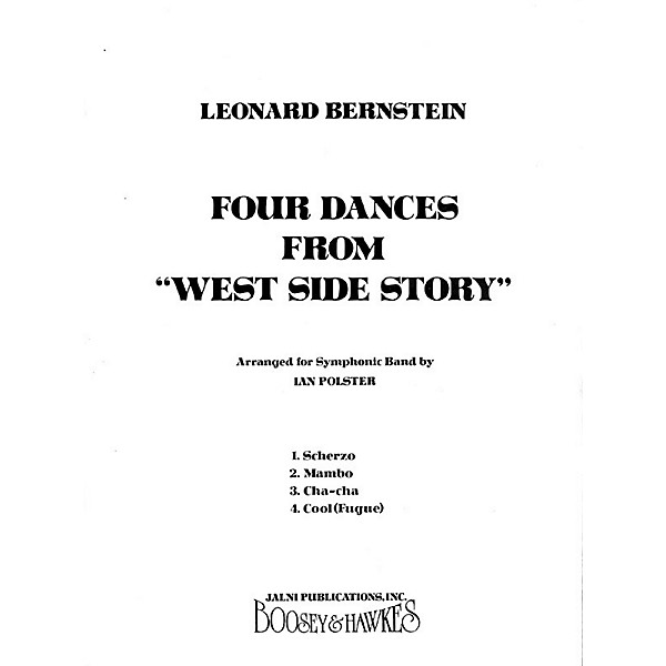Leonard Bernstein Music Four Dances From West Side Story Band Score Concert Band Arranged By Ian Polster