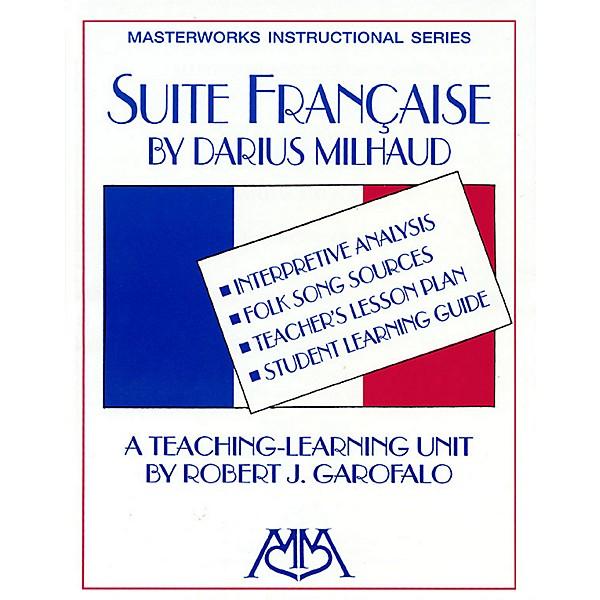 Hal Leonard Suite Francaise Concert Band Composed by Darius Milhaud