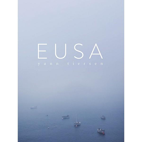 CHESTER MUSIC Yann Tiersen - Eusa (Piano Collection) Piano Solo Songbook